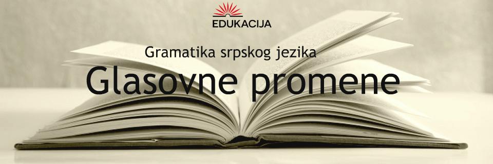 srpski jezik glasovne promene